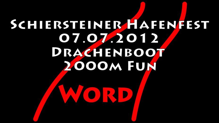 Schiersteiner Hafenfest 2012 Drachenbootrennen 2000m Sportteams