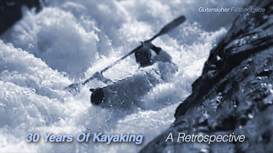 30 Years Of Kayaking