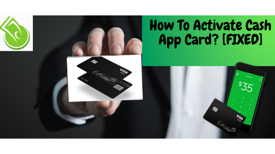 Want to Know How to Activate Cash App Card?