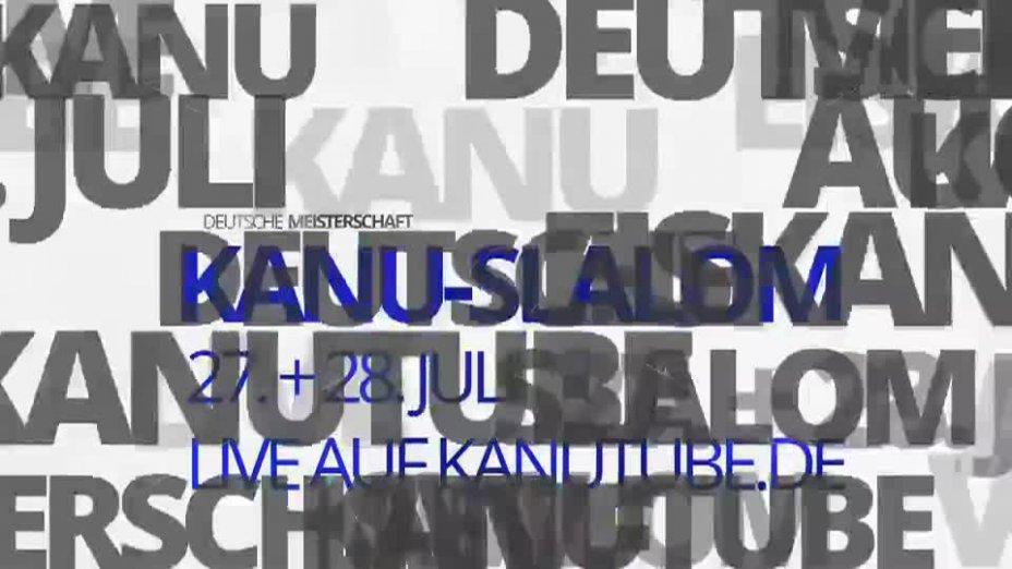 Trailer: Deutsche Meisterschaft Kanu-Slalom 2013