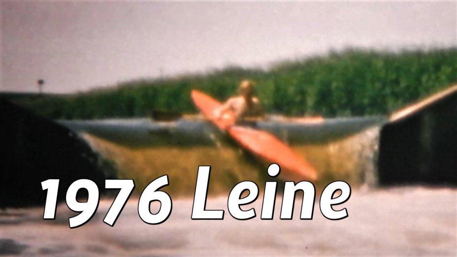 1976 Touren auf Leine, Weser, Rhume, Nethe, Super8-Film digidalisiert